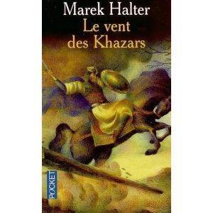 LE VENT DES KHAZARS