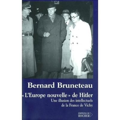 http://www.librairiedutemple.fr/2676-thickbox_default/l-europe-nouvelle-de-hitler-une-illusion-des-intellectuels-de-la-france-de-vichy.jpg