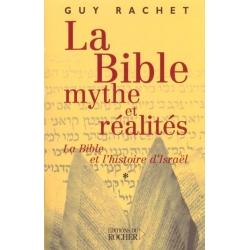 LA BIBLE, MYTHE ET REALITES
