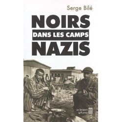 NOIRS DANS LES CAMPS NAZIS