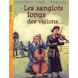 LES SANGLOTS LONGS DES VIOLONS ...