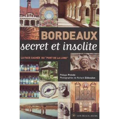 http://www.librairiedutemple.fr/2762-thickbox_default/bordeaux-secret-et-insolite.jpg