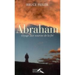 ABRAHAM VOYAGE AUX SOURCES DE LA FOI