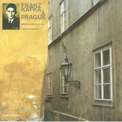 FRANZ KAFKA A PRAGUE