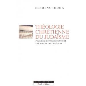 THEOLOGIE CHRETIENNE DU JUDAISME