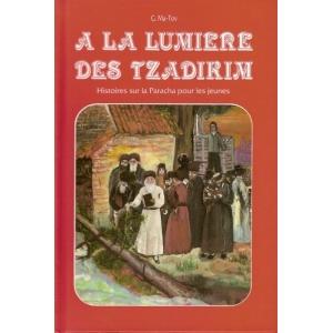 A LA LUMIERE DES TZADIKIM T.1 BERESHIT