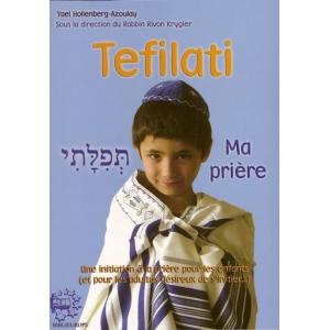 TEFILATI - MA PRIERE