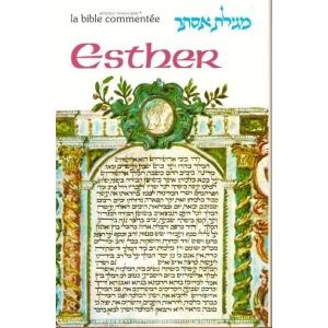 LA BIBLE COMMENTEE : ESTHER