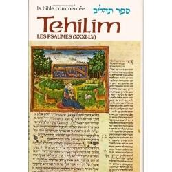 LA BIBLE COMMENTEE : TEHILIM T.2