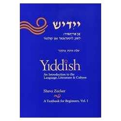 YIDDISH VOL 1, AN INTRODUCTION  TO LANGUAGE, LITERATURE, CULTURE