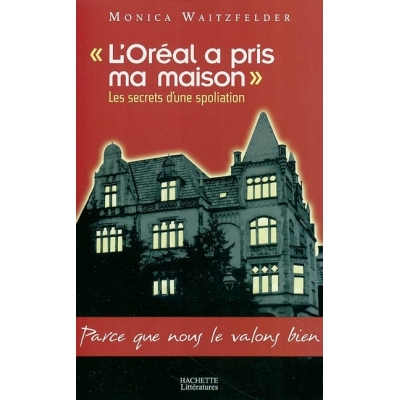 http://www.librairiedutemple.fr/534-thickbox_default/l-oreal-a-pris-ma-maison.jpg