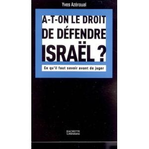A-T-ON LE DROIT DE DEFENDRE ISRAEL