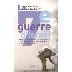 LA 7e GUERRE D'ISRAEL