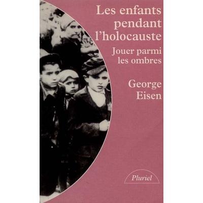 http://www.librairiedutemple.fr/542-thickbox_default/les-enfants-pendant-l-holocauste.jpg