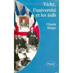 VICHY, L'UNIVERSITE ET LES JUIFS
