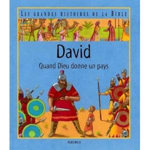 DAVID : QUAND DIEU DONNE UN PAYS