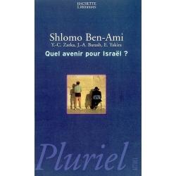 QUEL AVENIR POUR ISRAEL ?