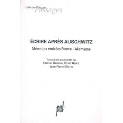 ECRIRE APRES AUSCHWITZ : MEMOIRES CROISEES FRANCE-ALLEMAGNE