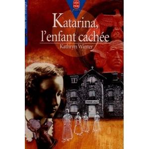 KATARINA, L'ENFANT CACHEE