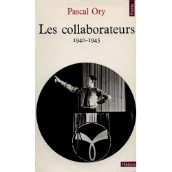 LES COLLABORATEURS 1940-1945