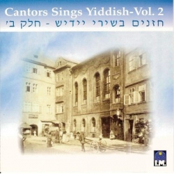 CANTORS SINGS YIDDISH VOL.2