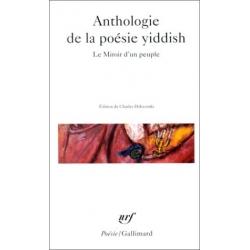 LE MIROIR D'UN PEUPLE : ANTHOLOGIE DE LA POESIE YIDDISH