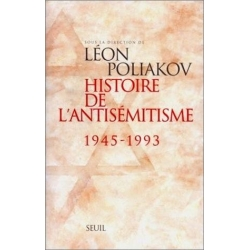 HISTOIRE DE L'ANTISEMITISME T.2 1945-1993