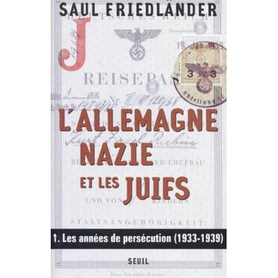 http://www.librairiedutemple.fr/647-thickbox_default/l-allemagne-nazie-et-les-juifs-t1-1933-1939.jpg