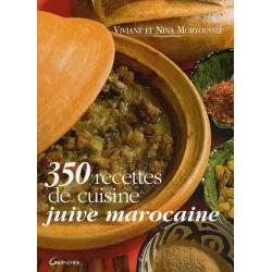 350 RECETTES DE CUISINE JUIVE MAROCAINE