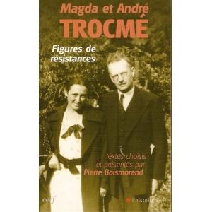 MAGDA ET ANDRE TROCME - FIGURES DE RESISTANCES