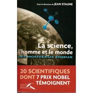 LA SCIENCE L'HOMME ET LE MONDE : les nouveaux enjeux