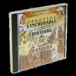 L'INCROYABLE HISTOIRE DE H'ANOUKA