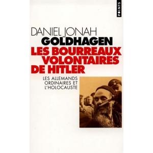 LES BOURREAUX VOLONTAIRES DE HITLER