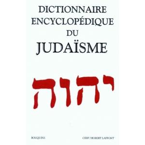 DICTIONNAIRE ENCYCLOPEDIQUE DU JUDAISME