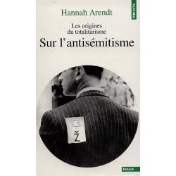 LES ORIGINES DU TOTALITARISME - T.1 SUR L'ANTISEMITISME