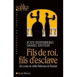 FILS DE ROI, FILS D'ESCLAVE