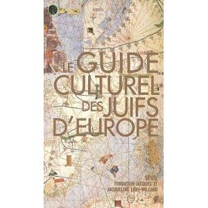 LE GUIDE CULTUREL DES JUIFS D'EUROPE