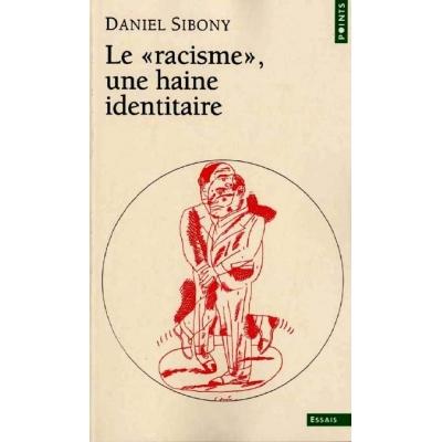 http://www.librairiedutemple.fr/765-thickbox_default/le-racisme--une-haine-identitaire.jpg