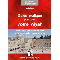 GUIDE PRATIQUE POUR FAIRE VOTRE ALYAH