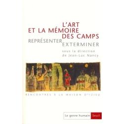 L'ART ET LA MEMOIRE DES CAMPS