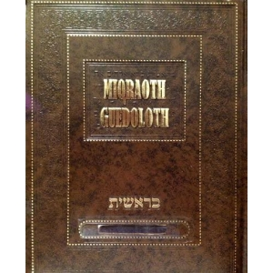 MIQRAOTH GUEDOLOTH BERECHIT 4 WAYECHEV- MIQETS-WAYIGACH-WAYE'HI