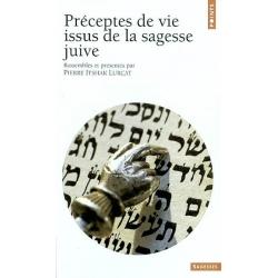 PRECEPTES DE VIE ISSUS DE LA SAGESSE JUIVE