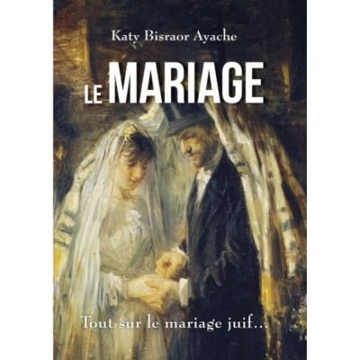 Le mariage tout sur le mariage juif le nouveau livre de for Le livre de mariage
