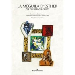 LA MEGUILA D'ESTHER PAR GERARD GAROUSTE