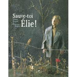 SAUVE-TOI ELIE !