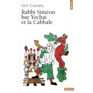 RABBI SIMEON BAR YOCHAI ET LA CABBALE