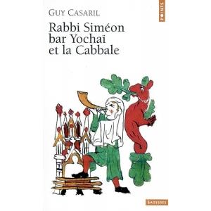RABBI SIMEON BAR YOCHAI ET LA CABBALE
