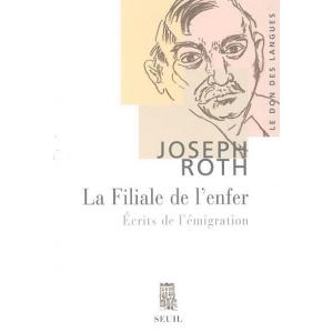 LA FILIALE DE L'ENFER : ECRITS DE L'EMIGRATION