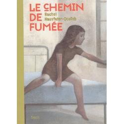 LE CHEMIN DE FUMEE