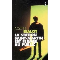 LA STATION SAINT-MARTIN EST FERMEE AU PUBLIC